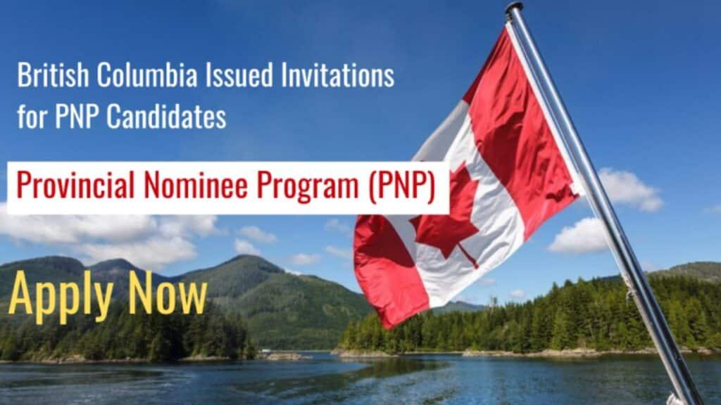 تدعو كولومبيا البريطانية 100 مرشح فى قرعة PNP الجديدة