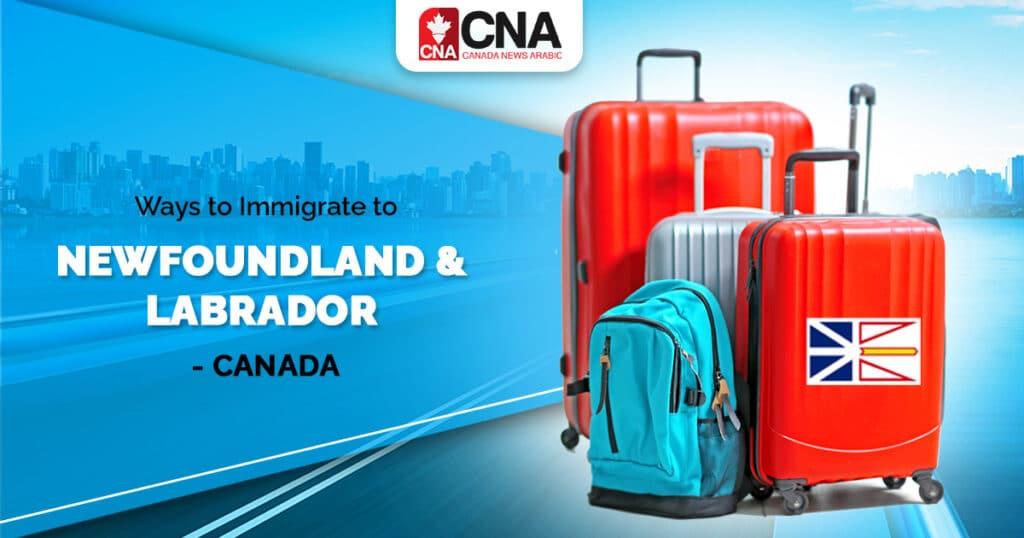 مسار جديد للهجرة فى نيوفاوندلاند ولابرادور الكندية