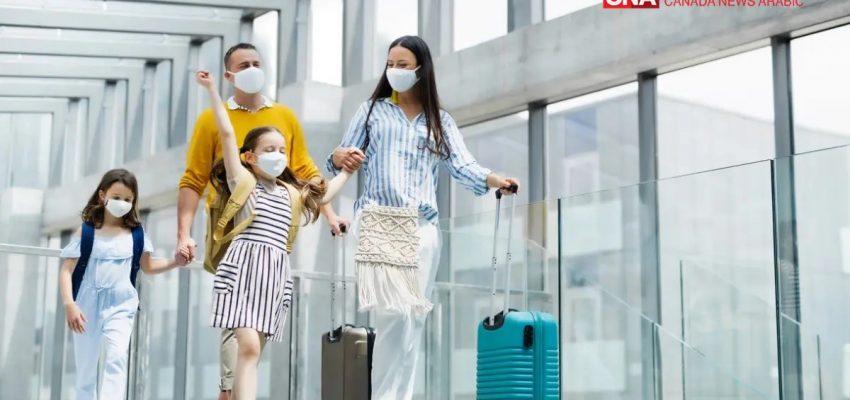 نظرة سريعة على قواعد السفر فى كندا الجديدة